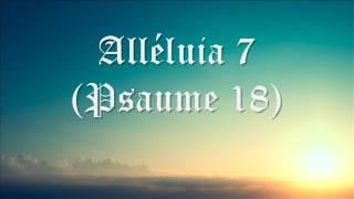 Taizé - Alléluia 7 ( Psaume 18 )