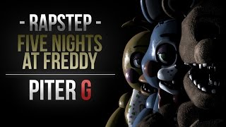 FIVE NIGHTS AT FREDDY'S RAPSTEP | PITER-G (Prod. por Punyaso)