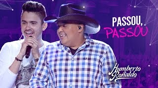 Humberto & Ronaldo - Passou Passou ( DVD Playlist )