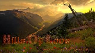 Celtic Music - Hills Of Love