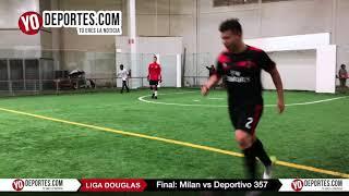 Milan vs. Deportivo 357 Final Torneo Corto Liga Douglas