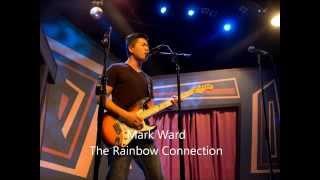 Mark Ward - Rainbow Connection (cover)