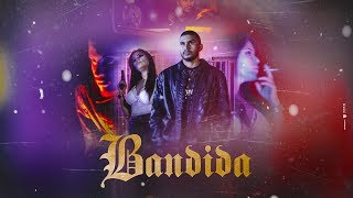 Lupper - Bandida (Official Music Video)