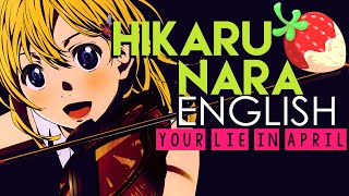 [Your Lie in April] Hikaru Nara (English Cover by S.B.R.M.P.N.Y)