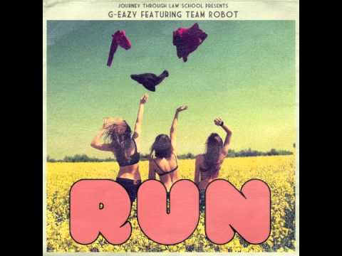 g-eazy-run-ft-team-robot-geazytv
