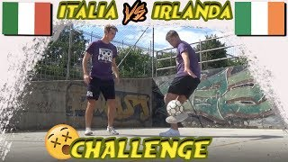 CAMPIONE ITALIANO VS IRLANDESE Calcio Freestyle Challenge  || FOOTWORK Italia