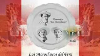 Los Morochucos - Indio