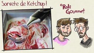 Sorvete de Ketchup! ✌️ (Acredite Se Quiser)