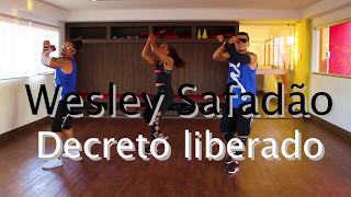 Wesley Safadão - Decreto liberado - Coreografia - Ritmos Fit