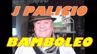 BAMBOLEO   J PALICIO