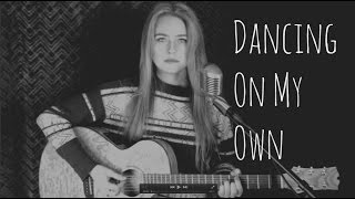 Dancing On My Own - Calum Scott (Live  Acoustic Cover by Monreau)