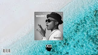 "[FREE] ""Warmy"" - Afrobeat x Wizkid x Not3s Type Beat 