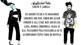CRAVO E CANELA (Anitta-Feat Vitin Onze:20) LETRA
