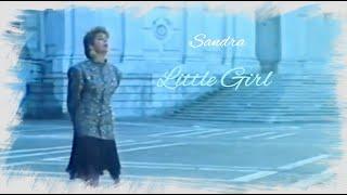 """Sandra """"Little Girl"""" (Official """"Fullscreen"""" Video) 2K HD"""