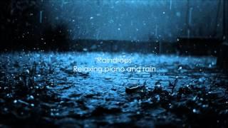 relaxing piano and rain sounds.