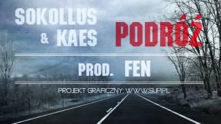 Sokollus & Kaes - Podróż (prod. Fen)