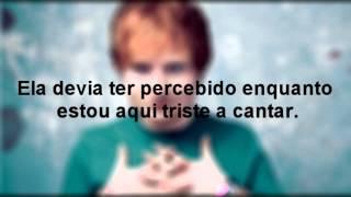 Ed Sheeran - Don´t (Tradução PT)