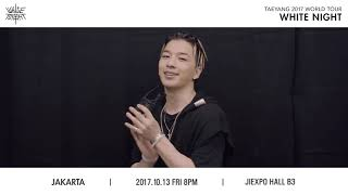 TAEYANG 2017 World Tour 'White Night' in Jakarta