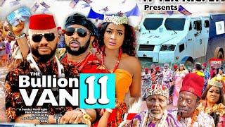BULLION VAN SEASON 11 (Trending Movie) YUL EDOCHIE 2021 Latest Nigerian Nollywood Movie 720p