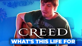 "Creed- ""What's this life for"" Acoustic cover, by David Sizemore"