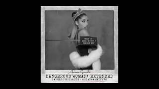 Ariana Grande - Knew Better (Extended) Track 14