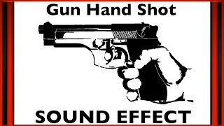 Gun Hand Shot Sound Effect | HD
