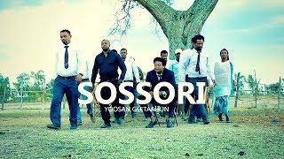 Yoosaan Geetahun   Sossori   New Ethiopian Music 2019 (Official Video)
