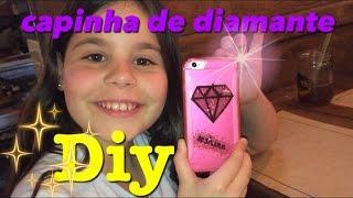 Capinha de celular de diamante (DIY muito fácil)