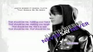youtube   justin bieber ft rascal flatts that should be me remix official lyrics