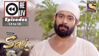 Weekly Reliv | Mere Sai | 11th Dec to 15th Dec 2017 | Episode 54 to 58 width=