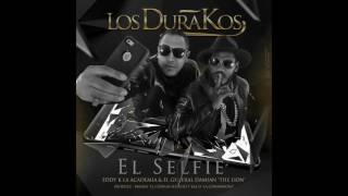 Los DuraKos-General Damian & Eddy K - El Selfie (Mauro el Codigo secreto & Bla D La Companioni)