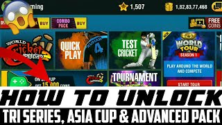 Finally !! WCC2 2018 : HOW TO UNLOCK TRI SERIES, ASIA CUP & ADVANCED PACK !! FINALLY UNLOCKED