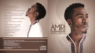 Amiri - Cura [Mixtape Antes, Depois]