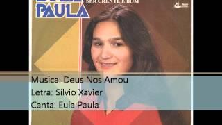 Eula Paula   1986   Deus Nos Amou   1986