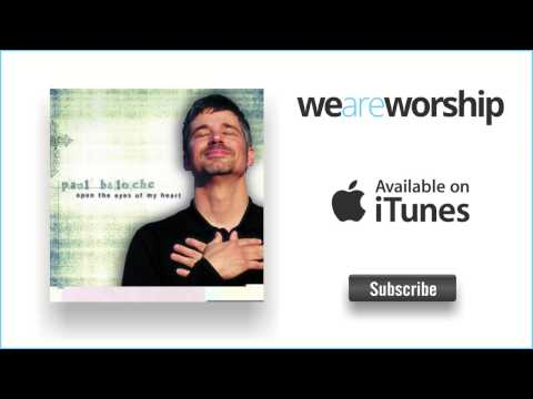 paul-baloche-open-the-eyes-of-my-heart-reprise-weareworshipmusic