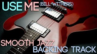 Use Me | Smooth Jazz Backing Track in D minor