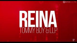 Tommy Boy & LLP - Reina (Official Lyric Video)