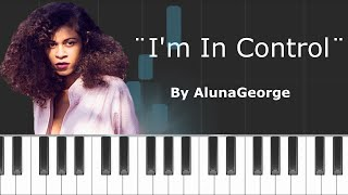 "AlunaGeorge - ""I'm In Control"" Piano Tutorial - Chords - How To Play - Cover"