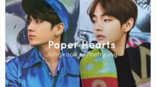 [Paper Hearts]- Jungkook & Taehyung