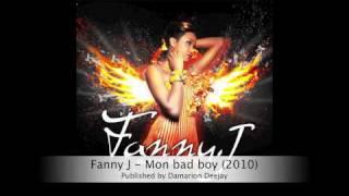 Fanny J - Mon bad Boy (2010)