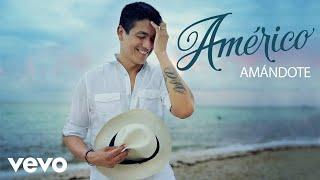 Américo - Amándote