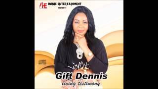 Gift Dennis4 - Kele Jehovah