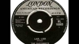 The Castaways - Liar, liar (HQ 320kbps stereo mix)