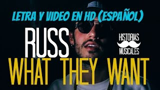 Russ - What they want (Traducida al Español)