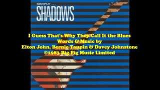 """Elton John's """"I Guess That's Why They Call It the Blues"""" - The Shadows (1987)"""