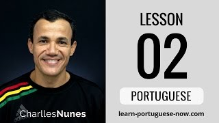 Learn Portuguese at Home - Lesson 2 of 15
