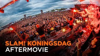 SLAM! Koningsdag 2017 | Official Aftermovie