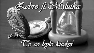 Żebro ft. Malutka - To co było kiedyś (Prod. Żwirek)