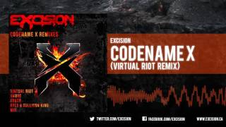 Excision - Codename X (Virtual Riot Remix)
