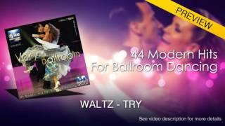 SLOW WALTZ   Dj Ice - Try (29 BPM)
